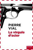 Pierre Lesou - Policier  : La virgule d'acier.