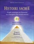 Pierre Lessard - Histoire sacrée - Tome 2 : périples initiatiques de l'humanité.