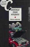 Pierre Leterrier - Chantage tous risques.