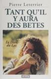 Pierre Leterrier - Tant qu'il y aura des bêtes - Le Dieu du lac.