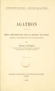 Pierre Lévêque - Agathon - Thèse complémentaire pour le doctorat ès-lettres.