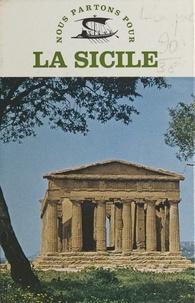 Pierre Lévêque et  Collectif - La Sicile.