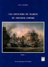 Pierre Lévêque - Les officiers de la marine du Premier Empire en 2 volumes - Etude sociale.