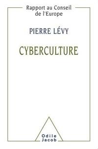 Pierre Lévy - Cyberculture - Rapport au conseil de l'Europe dans le cadre du projet Nouvelles technologies, coopération culturelle et communication.