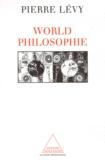 Pierre Lévy - World philosophie - Le marché, le cyberespace, la conscience.