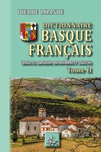 Dictionnaire basque-francais - Dialectes Labourdin, Bas-navarrais et Souletin. Tome 2.pdf