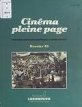 Pierre Lherminier - Cinéma pleine page : l'édition cinématographique de langue française - Dossier 1985.