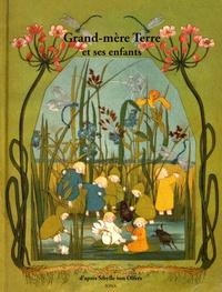 Pierre Lienhard et Sibylle von Olfers - Grand-mère Terre et ses enfants.