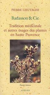 Corridashivernales.be Badasson & Cie - Tradition médicinale et autres usages des plantes en haute Provence Image
