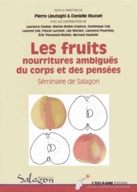 Pierre Lieutaghi et Danielle Musset - Les fruits, nourritures ambiguës du corps et des pensées - Séminaire de Salagon.