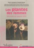 Pierre Lieutaghi et Danielle Musset - Les plantes des femmes - Actes du séminaire organisé du 23 au 25 novembre 2006 à Saint-Michel-l'Observatoire par le musée de Salagon.