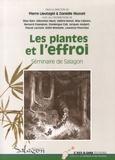 Pierre Lieutaghi et Danielle Musset - Les plantes et l'effroi - Actes du séminaire organisé du 13 au 15 octobre 2011 à Forcalquier par le musée de Salagon.
