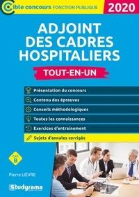 Ebook gratuit et téléchargement Ajoint des cadres hospitaliers par Pierre Lièvre en francais 9782759041367