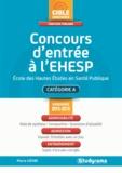 Pierre Lièvre - Concours d'entrée à l'Ecole des Hautes Etudes en Santé Publique (EHESP).