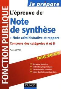 L'épreuve de Note de synthèse, note administrative et rapport- Concours des catégories A et B - Pierre Lièvre   Showmesound.org