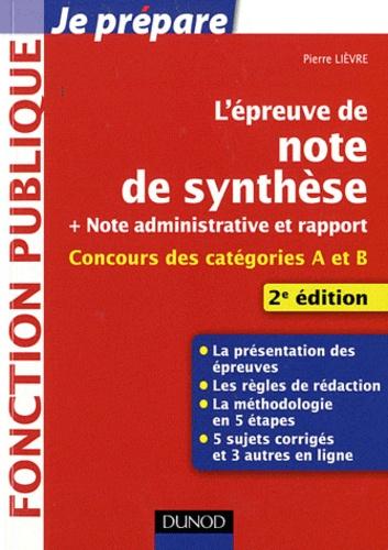 Pierre Lièvre - L'épreuve de note de synthèse.