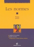 Pierre Livet - Les normes - Wittgenstein, Leibniz, Kelsen, Aristote.