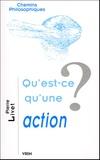 Pierre Livet - Qu'est-ce qu'une action ?.
