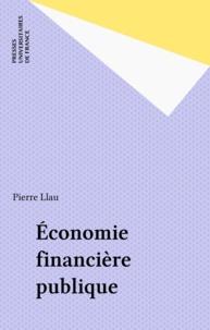 Pierre Llau - Économie financière publique.
