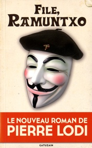 Pierre Lodi - File, Ramuntxo.
