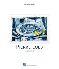 Pierre Loeb - Genèse.