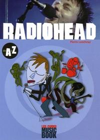 Pierre Loechner - Radiohead de A à Z.