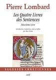 Pierre Lombard - Les Quatre Livres des Sentences - Deuxième Livre.