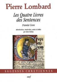 Pierre Lombard - Les Quatre Livres des Sentences - Premier Livre.