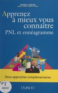 Pierre Longin - Apprenez à mieux vous connaître - PNL et ennéagramme.