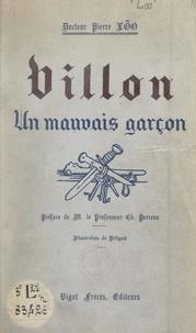 Pierre Lôo et  Diligent - Villon - Étude psychologique et médico-légale.