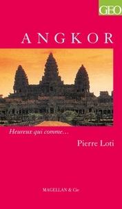 Pierre Loti - Angkor.