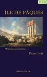 Pierre Loti - Ile de Pâques.