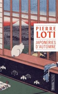 Pierre Loti - Japoneries d'automne.