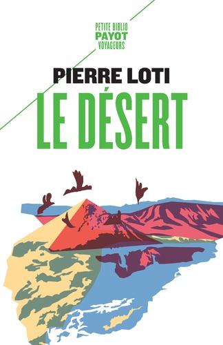 Pierre Loti - Le désert.