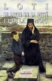 Pierre Loti - Le livre de la pitié et de la mort.