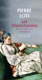 Pierre Loti - Les Désenchantées - Roman des harems turcs contemporains.
