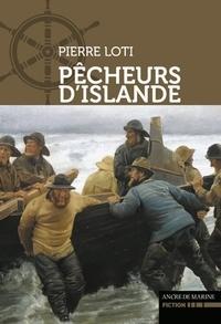 Pierre Loti - Pêcheurs d'Islande.