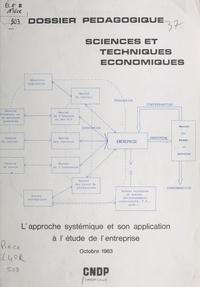 Pierre Louart - Dossier pédagogique, sciences et techniques économiques : l'approche systématique et son application à l'étude de l'entreprise (octobre 1983).