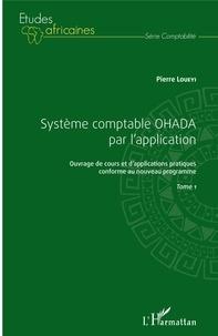 Système comptable OHADA par lapplication - Ouvrage de cours et dapplications pratiques conforme au nouveau programme, Tome 1.pdf