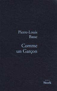 Pierre-Louis Basse - Comme un Garçon.