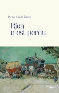 Pierre-Louis Basse - Rien n'est perdu.
