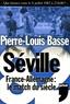 Pierre-Louis Basse - Séville 82 - France-Allemagne Le match du siècle. 1 DVD