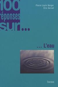 Pierre-Louis Berger et Eric Servat - L'eau.