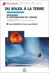 Pierre-Louis Blelly et Jean Lilensten - .