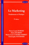 Pierre-Louis Dubois et Alain Jolibert - Le marketing - Fondements et pratique.