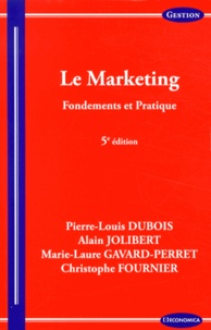 Pierre-Louis Dubois et Alain Jolibert - Le marketing - Fondements et pratique.