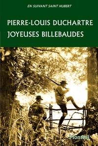 Pierre-Louis Duchartre - Heureuses billebaudes.