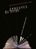 Pierre Louis et Geneviève Carentz - Epreuves du temps : 200 ans de la bibliothèque de Metz 1804-2004.