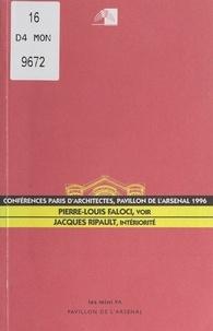 """Pierre-Louis Faloci et Jacques Ripault - Conférences Paris d'architectes au Pavillon de l'Arsenal. Pierre-Louis Faloci : """"Voir"""", le 21 octobre 1996 ; Jacques Ripault : """"Intériorité"""", le 18 novembre 1996."""