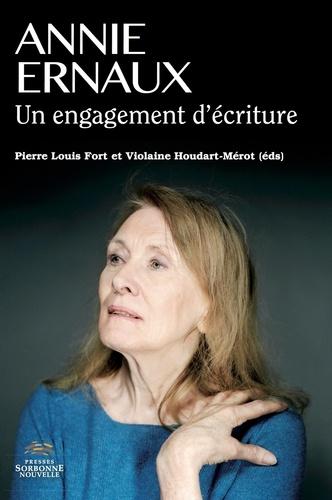 Annie Ernaux. Un engagement d'écriture
